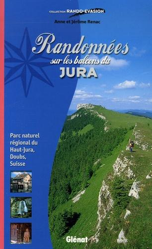 Anne Renac et Jérôme Renac - Randonnées sur les balcons du Jura - Parc naturel régional du Haut-Jura, Doubs, Suisse.
