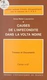 Anne Retel-Laurentin et  Institut National d'Études Dém - Causes de l'infécondité dans la Volta noire.