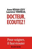 Anne Révah-Lévy et Laurence Verneuil - Docteur, écoutez !.