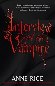 Anne Rice - Interview with the Vampire.