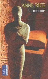Anne Rice - La momie.