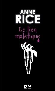 Anne Rice - La saga des sorcières Tome 1 : Le lien maléfique.