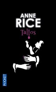 Anne Rice - La saga des sorcières Tome 3 : Taltos.