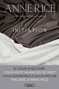 Anne Rice - Les infortunes de la Belle au bois dormant Tome 1 : Initiation.