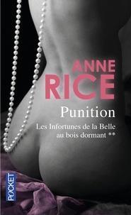 Anne Rice - Les infortunes de la Belle au bois dormant Tome 2 : Punition.