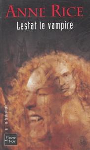 Anne Rice - Lestat le vampire.