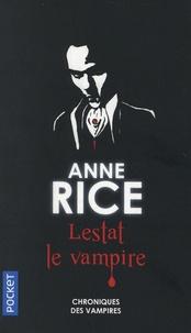 Anne Rice - Lestat le vampire - Tome 2.