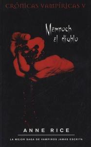Anne Rice - Memnoch El Diablo.