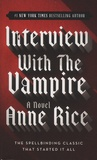 Anne Rice - The Vampire Chronicles - Book 1, Interview With The Vampire.