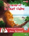 Anne Richard et Pierrick Martinez - L'écureuil et le haut chêne ; Les trois petits cochons. 1 CD audio
