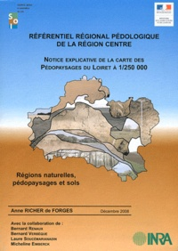 Référentiel régional pédologique de la région Centre à 1/250 000 - Régions naturelles, pédopaysages et sols.pdf