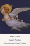Anne Richter - L'Ange hurleur - Et autres nouvelles.