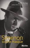 Anne Richter - Simenon sous le masque.