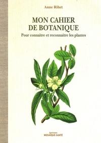 Mon cahier de botanique - Pour connaître et reconnaître les plantes.pdf