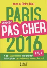 Anne Riou et Claire Riou - Paris vraiment pas cher.