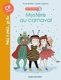 Anne RIVIÈRE - Les enquêtes du CP, Tome 03 - Mystère au carnaval.