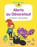 Anne Rivière et Marie de Monti - Alerte au Dévoretout.