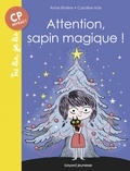 Anne Riviere - Attention, sapin magique !.