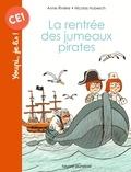 Anne Riviere et Nicolas Hubesch - La rentrée des jumeaux pirates.