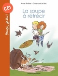 Anne Rivière - La soupe à rétrécir.