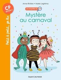 Anne Rivière et Marie Leghima - Les enquêtes du CP Tome 3 : Mystère au carnaval.