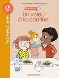 Anne Riviere et Marie Leghima - Les enquêtes du CP Tome 4 : Un voleur à la cantine !.