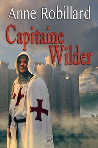 Anne Robillard - Extrait Capitaine Wilder.