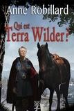 Anne Robillard - Extrait Qui est Terra Wilder?.