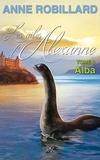 Anne Robillard - Les ailes d'Alexanne  : Les ailes d'Alexanne 08 : Alba - Alba.