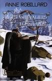 Anne Robillard - Les chevaliers d'Antarès  : Les Chevaliers d'Antarès 02 : Basilics - Basilics.