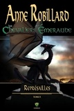 Anne Robillard - Les Chevaliers d'Emeraude  : Les Chevaliers d'Émeraude 10 : Représailles.