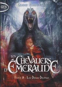 Kindle Fire ne téléchargera pas de livres Les Chevaliers d'Emeraude Tome 8 in French par Anne Robillard 9791022400541 FB2