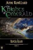 Anne Robillard - The Knights of Emerald  : The Knights of Emerald 05 : Reptile Island - Reptile Island.