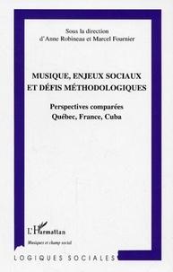 Anne Robineau - Musique, enjeux sociaux et défis méthodologiques : perspectives comparées Québec, France, Cuba.