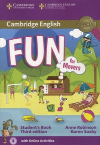 Anne Robinson et Karen Saxby - Fun for Movers - Student's Book.