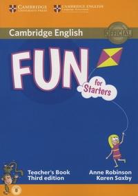 Anne Robinson et Karen Saxby - Fun for Starters - Teacher's Book.