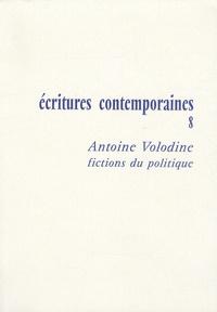 Anne Roche - Antoine Volodine - Fictions du politique.