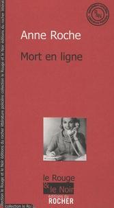 Anne Roche - Mort en ligne.
