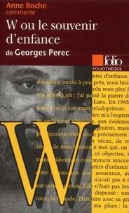 Anne Roche - W ou Le souvenir d'enfance de Georges Perec.