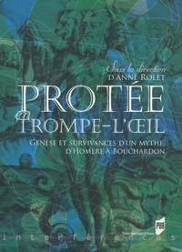 Protée en trompe-loeil - Genèse et survivances dun mythe, dHomère à Bouchardon.pdf