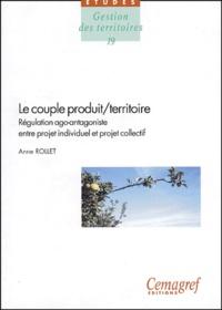 Deedr.fr Le couple produit/territoire. Régulation ago-antagoniste entre projet individuel et projet collectif Image