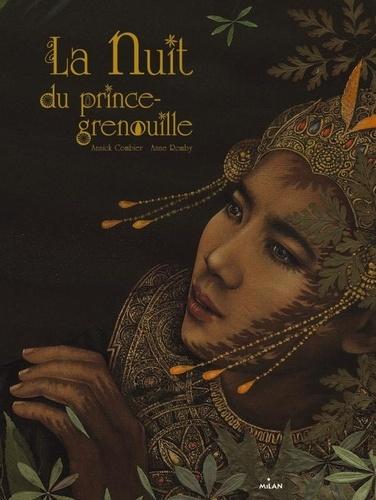 Anne Romby et Annick Combier - Le Nuit du prince grenouille.