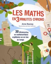 Anne Rooney - Les maths en 3 minutes chrono.