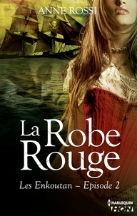 Anne Rossi - La robe rouge - Les Enkoutan - Episode 2.