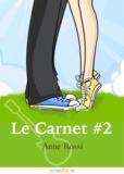 Anne Rossi - Le Carnet, épisode 2 - Écrit dans la presse.