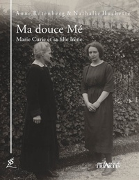 Deedr.fr Ma douce Mé - Marie Curie et sa fille Irène Image