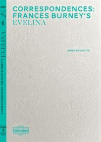 Anne Rouhette-Berton - Correspondences: Frances Burney's Evelina.