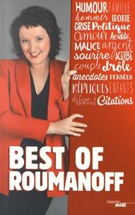 Anne Roumanoff - Best of Roumanoff - Pensées, répliques et anecdotes.