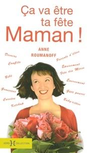Anne Roumanoff - Ca va être ta fête Maman !.