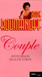 Anne Roumanoff - Le couple - Petits délices de la vie à deux.
